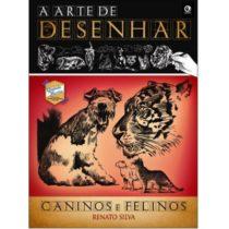 a_arte_de_desenhar_caninos_e_felinos_renato_silva-criativo
