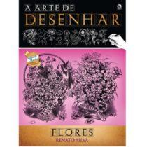 a_arte_de_desenhar_flores_renato_silva-criativo
