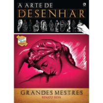a_arte_de_desenhar_grandes_mestres_renato_silva-criativo